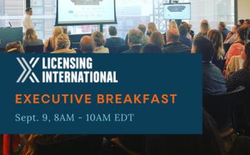 Licensing International Executive Breakfast