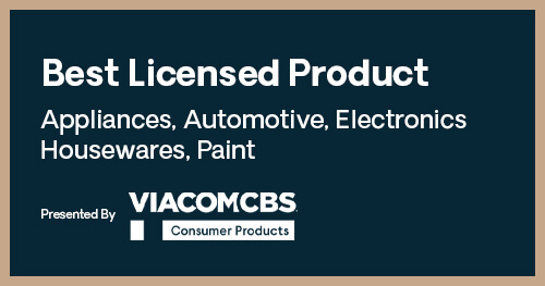 Licensing Excellence Awards Best Licensed Product Appliances Automotive Electronics Housewares Paint