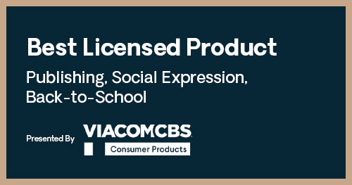 Licensing Excellence Awards Best Licensed Product Publishing Social Expression Back to School