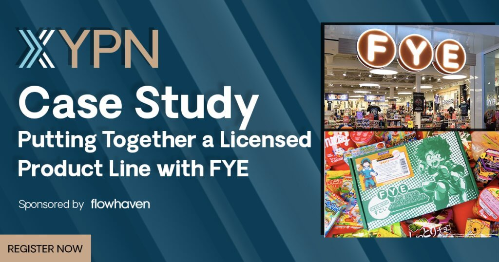 YPN – Case Study: Putting Together a Licensed Product Line with FYE event image